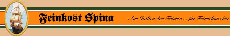 Feinkost Spina - Aus Italien das Feinste f r Feinschmecker ...